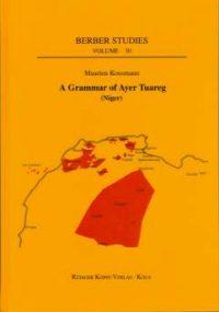 A Grammar of Ayer Tuareg (Niger) (Cover)