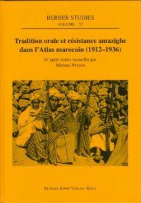 Tradition orale et résistance amazighe dans l'Atlas marocain (1912-1936) (Cover)
