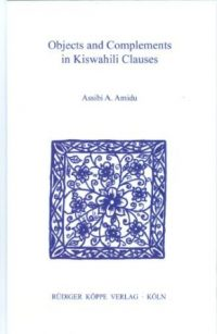 Objects and Complements in Kiswahili Clauses (Cover)