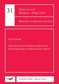 South African |Xam Bushmen Traditions and Their Relationships to Further Khoisan Folklore (Cover)