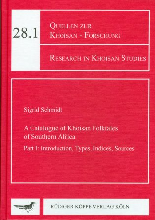 Catalogue of the Khoisan Folktales of Southern Africa-Part I: Introduction, Types, Indices, Sources(Cover)