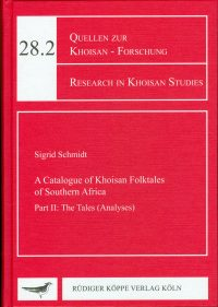 Catalogue of the Khoisan Folktales of Southern Africa-Part II: The Tales (Analyses)(Cover)