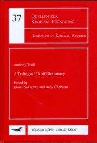 A Trilingual !Xóõ Dictionary