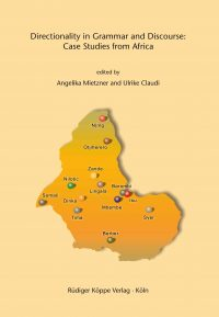 Directionality in Grammar and Discourse: Case Studies from Africa