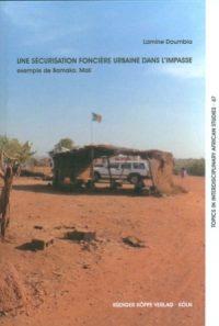 Une sécurisation foncière urbaine dans l'impasse, exemple de Bamako (Mali) (Cover)