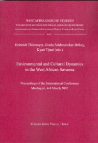 Environmental and Cultural Dynamics in the West African Savanna (Cover)