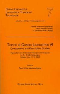 Topics in Chadic Linguistics VI