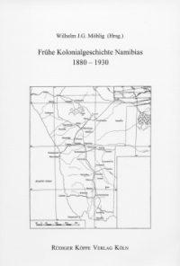 Frühe Kolonialgeschichte Namibias, 1880–1930 (Cover)