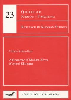 A Grammar of Modern Khwe (Central Khoisan) (Cover)