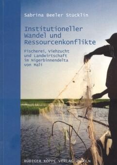 Institutioneller Wandel und Ressourcenkonflikte